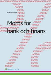 Moms f�r bank och finans (inbunden)