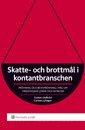 Skatte- och brottm�l i kontantbranschen : pr�vning och bevispr�vning i m�l om oredovisade l�ner och int�kter (h�ftad)