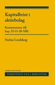 Kapitalbrist i aktiebolag : Kommentarer till kap. 25:13-20 ABL