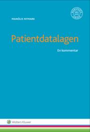 Patientdatalagen : en kommentar