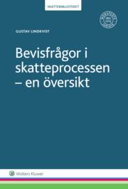 Bevisfrågor i skatteprocessen : en översikt