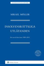 Insolvensrättsliga utlåtanden : ett urval från åren 1989-2015