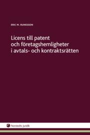 Licens till patent och företagshemligheter i avtals- och kontraktsrätten