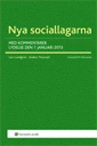 Nya sociallagarna : med kommentarer i lydelsen den 1 januari 2014 (h�ftad)