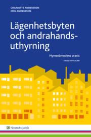 Lägenhetsbyten och andrahandsuthyrning : Hyresnämndens praxis
