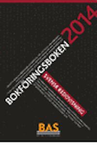 Bokf�ringsboken 2014 : svensk redovisning (h�ftad)