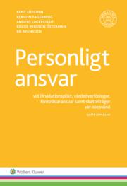 Personligt ansvar : vid likvidationsplikt värdeöverföringar företrädaransvar samt skattefrågor vid obestånd