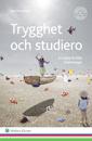 Trygghet och studiero : en skola fri från kränkningar