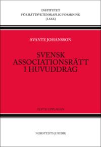 Svensk associationsr�tt i huvuddrag (h�ftad)