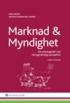 Marknad och myndighet : f�rvaltningsr�tt i ett n�ringsr�ttsligt perspektiv