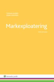 Markexploatering : juridik ekonomi teknik och organisation