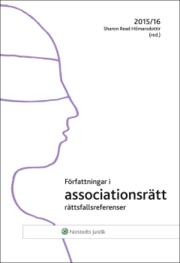 Författningar i associationsrätt : 2015/16