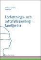 F�rfattnings- och r�ttsfallssamling i familjer�tt (h�ftad)