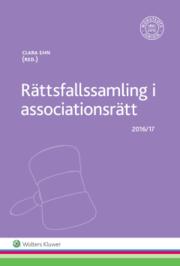 Rättsfallssamling i associationsrätt : 2016/17