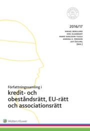 Författningssamling i kredit- och obeståndsrätt EU-rätt och associationsrätt : 2016/17