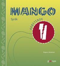Mango spr�k Arbetsbok 1 (kartonnage)