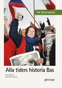 Alla tiders historia Bas (h�ftad)