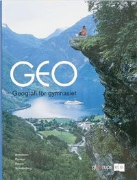 GEO - geografi f�r gymnasiet (h�ftad)
