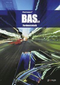 Prestanda BAS 3.0 Fordonsteknik 3:e uppl (kartonnage)
