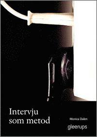 Intervju som metod (h�ftad)