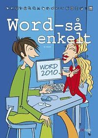 S� enkelt - Word  (office 2010) (h�ftad)
