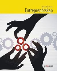 Entrepren�rskap Fakta och �vningar (Gy 11) ()