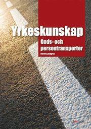 Yrkeskunskap Gods- och persontransporter