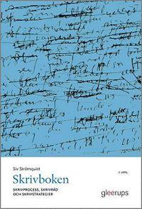 Skrivboken 7:e uppl : Skrivprocess, skrivr�d och skrivstrategier (inbunden)