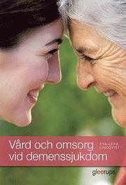 Vård och omsorg vid demenssjukdom