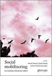 Social mobilisering : en utmaning för socialt arbete