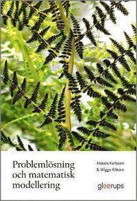 Probleml�sning och matematisk modellering (h�ftad)