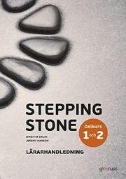 Stepping Stone Delkurs 1 och 2 Lärarhandledning 4:e uppl