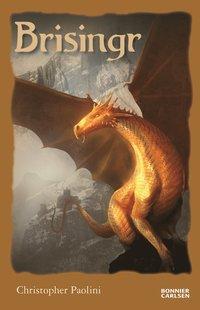 Brisingr eller Eragon skuggbanes och Saphira Biartskulars sju löften (storpocket)