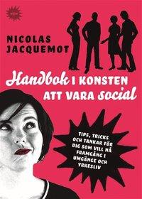 Handbok i konsten att vara social (e-bok)