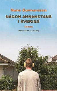 N�gon annanstans i Sverige (inbunden)