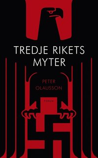 Tredje rikets myter (e-bok)