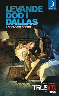 Levande d�d i Dallas (e-bok)