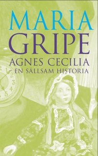 Agnes Cecilia - en s�llsam historia (e-bok)