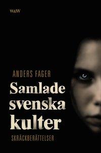 Samlade svenska kulter (pocket)