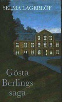 G�sta Berlings saga (e-bok)