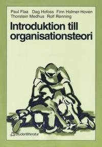 Introduktion till organisationsteori (h�ftad)