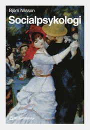 Socialpsykologi : Utveckling Och Perspektiv
