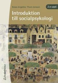 Introduktion Till Socialpsykologi (h�ftad)