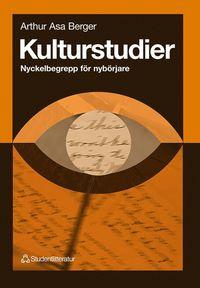 Kulturstudier : Nyckelbegrepp f�r nyb�rjare (h�ftad)