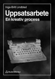 Uppsatsarbete – En kreativ process