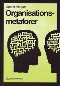 Organisationsmetaforer (h�ftad)