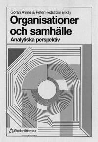 Organisationer och samh�lle : - Analytiska perspektiv (h�ftad)