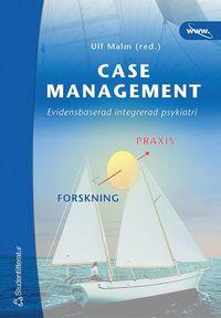 Case management - Evidensbaserad integrerad psykiatri (h�ftad)