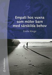 Empati hos vuxna som m�ter barn med s�rskilda behov (h�ftad)