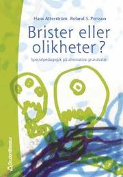 Brister Eller Olikheter? : Specialpedagogik På Alternativa Grundvalar
